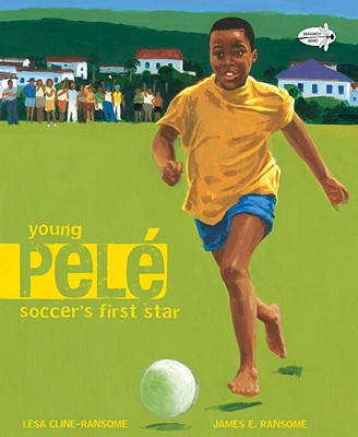 Young Pele By Cline-Ransome, Lesa/ Ransome, James (ILT)