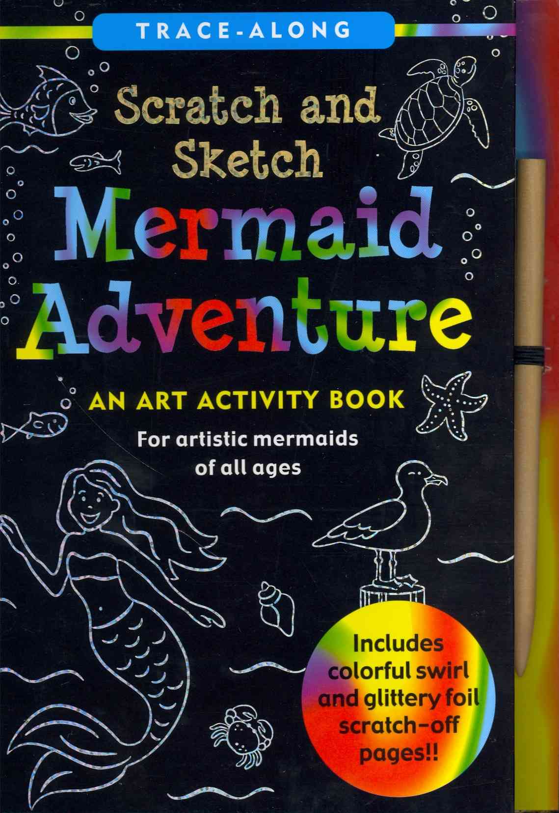 Mermaid Adventure Scratch and Sketch By Nemmers, Lee